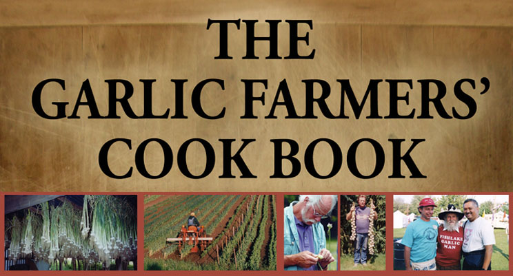 Garlic Farmers' Cook Book